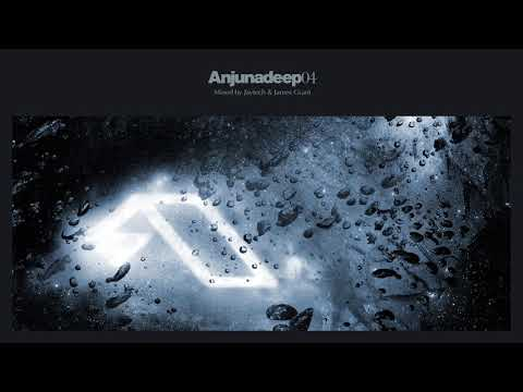 Jaytech & James Grant - Anjunadeep 04 CD1 (Continuous Mix)