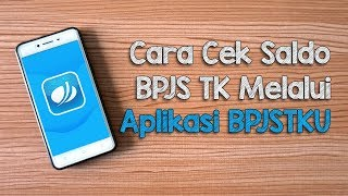 Download Cara Cek Saldo BPJS Ketenagakerjaan dari HP Melalui Aplikasi BPJSTKU, Bisa Kapan Pun dan di Mana Pun Mp3 and Videos