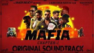 MAFIA - Original Sound Track | Arun Vijay, Prasanna | Karthick Naren | Jakes Bejoy | Subaskaran