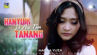 Download Lagu Minang Terbaru 2021 - Nabila Yuza - Hanyuik Di Riak Nan Tanang (Official Video)