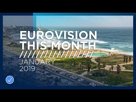 Eurovision This Month: January 2019