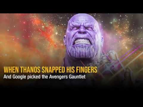 When Thanos snapped his fingers And Google picked the Avengers Gauntlet
