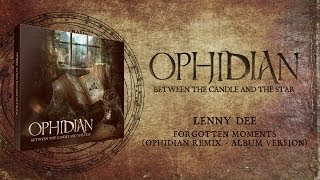 Lenny Dee - Forgotten Moments (Ophidian Remix - Album Version)