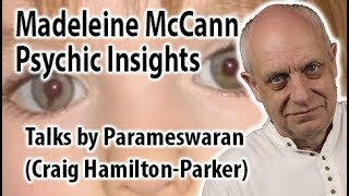 New Madeleine McCann Theories | Psychic Insights