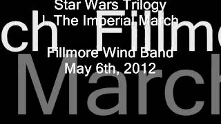 Star Wars Trilogy (John Williams / Donald Hunsberger) I. The Imperial March - Fillmore Wind Band