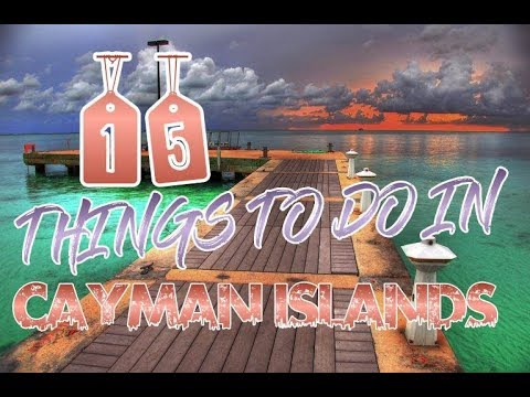 Top 15 Things To Do In Cayman Islands