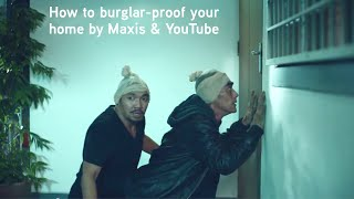 How to burglar-proof your home by Maxis & YouTube