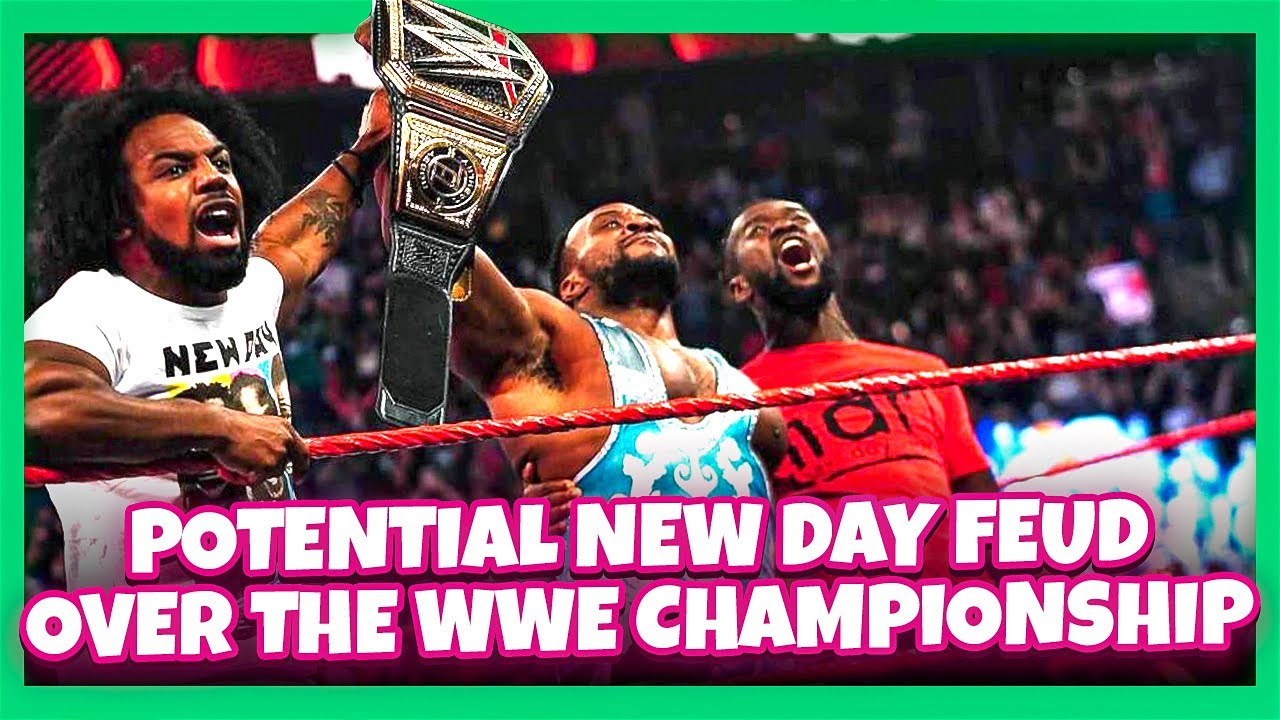 Will we see a potential feud with the New Day over the WWE Championship?