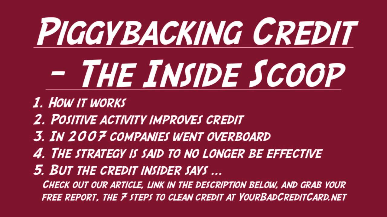 Piggybacking Credit The Inside Scoop Youtube