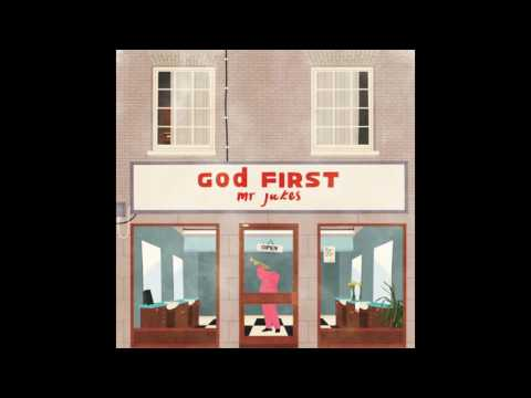 God First - Mr. Jukes (FULL ALBUM)