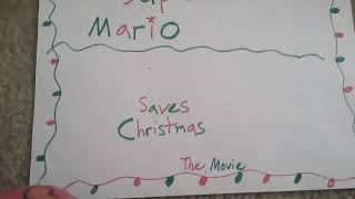 Super Mario Saves Christmas: The Movie Intro