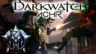 [ACHR] Darkwatch #7-Banditos.