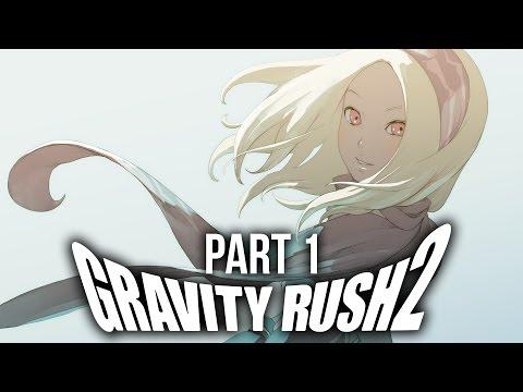 Gravity Rush 2 Gameplay Walkthrough Part 1 - Intro #SPOILERS #FULLGAME
