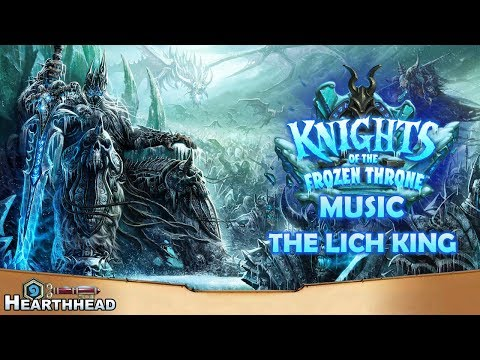 The Lich King - Knights of the Frozen Throne Music | Hearthstone OST