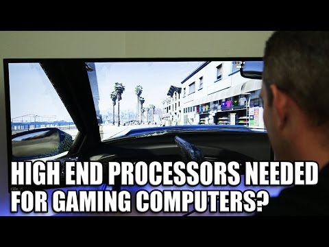 Gaming PCs and CPUs - Do you need a high end processor??