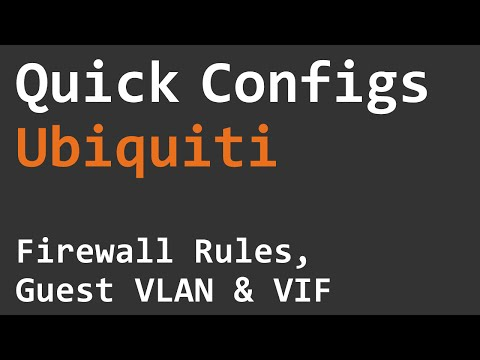 Quick Configs Ubiquiti - Firewall Rules, Guest VLAN & VIF - YouTube