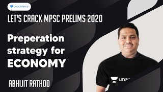 Preparation Strategy for Economy I Let's Crack MPSC Prelims 2020 I Abhijit Rathod