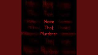 �������� ���� Name That Murderer ������