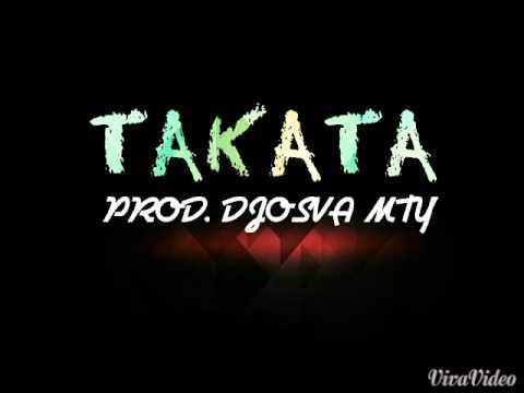 TAKATA - DJ OSVA MX - PERREO 2018