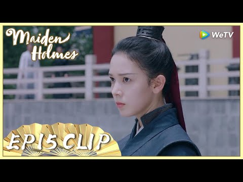 【Maiden Holmes】EP15 Clip   Su Ci won the final round and Prince Qi felt happy for her 少女大人   ENG SUB from YouTube · Duration:  3 minutes 40 seconds