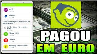 Pagou €50 Euros = R$226 Reais Para Android e IOS