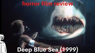 Film Reviews Ep#79 - Deep Blue Sea (1999)