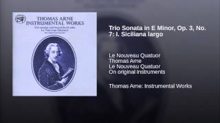 Trio Sonata in E Minor, Op. 3, No. 7: I. Siciliana largo