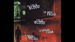 In Cold Blood PC/PS1 Game : In Cold Blood Song(credits theme)