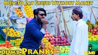 Fruit Wala Prank  | Dumb Pranks|  Dumb TV 2019