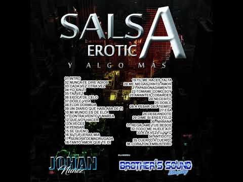 Salsa Erotica Y Algo Mas - @DjJohanNuñez