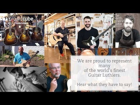 Hear What Luthiers Have To Say About The North American Guitar!