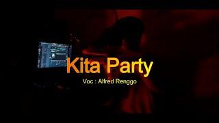 Lagu Acara 2020 - Alfred Renggo - Kita Party ( MV )