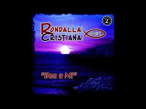 Rondalla Cristiana Pagiel - Ven A Mi (Disco Completo)