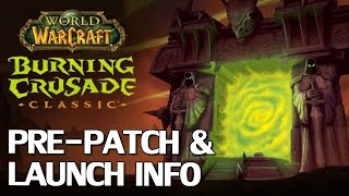 Burning Crusade Classic Pre-Patch & Launch Details