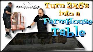 Turn 2X6's into a FarmHouse Table