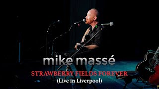 Strawberry Fields Forever (Live in Liverpool) (acoustic Beatles cover) - Mike Massé
