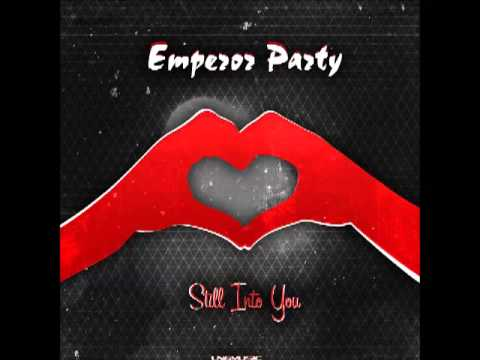 Emperor Party - Still Into You (DRM Remix Edit)
