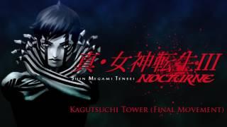 Kagutsuchi Tower (Final Movement) - SMT III: Nocturne