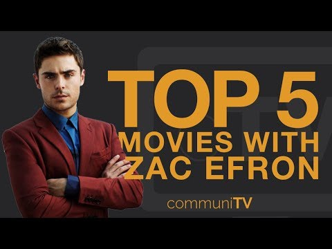TOP 5: Zac Efron Movies
