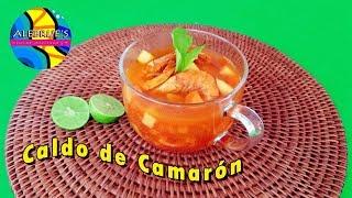 ???? CALDO DE CAMARON, mexican food, healthy recipe