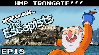 "The Escapists Gameplay S06E18 - ""How To Escape HMP Irongate Like A PRO!!!"" HMP Irongate Prison"
