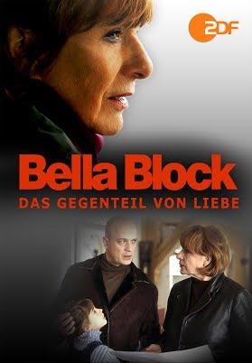 Bella Block - Das Gegenteil von Liebe
