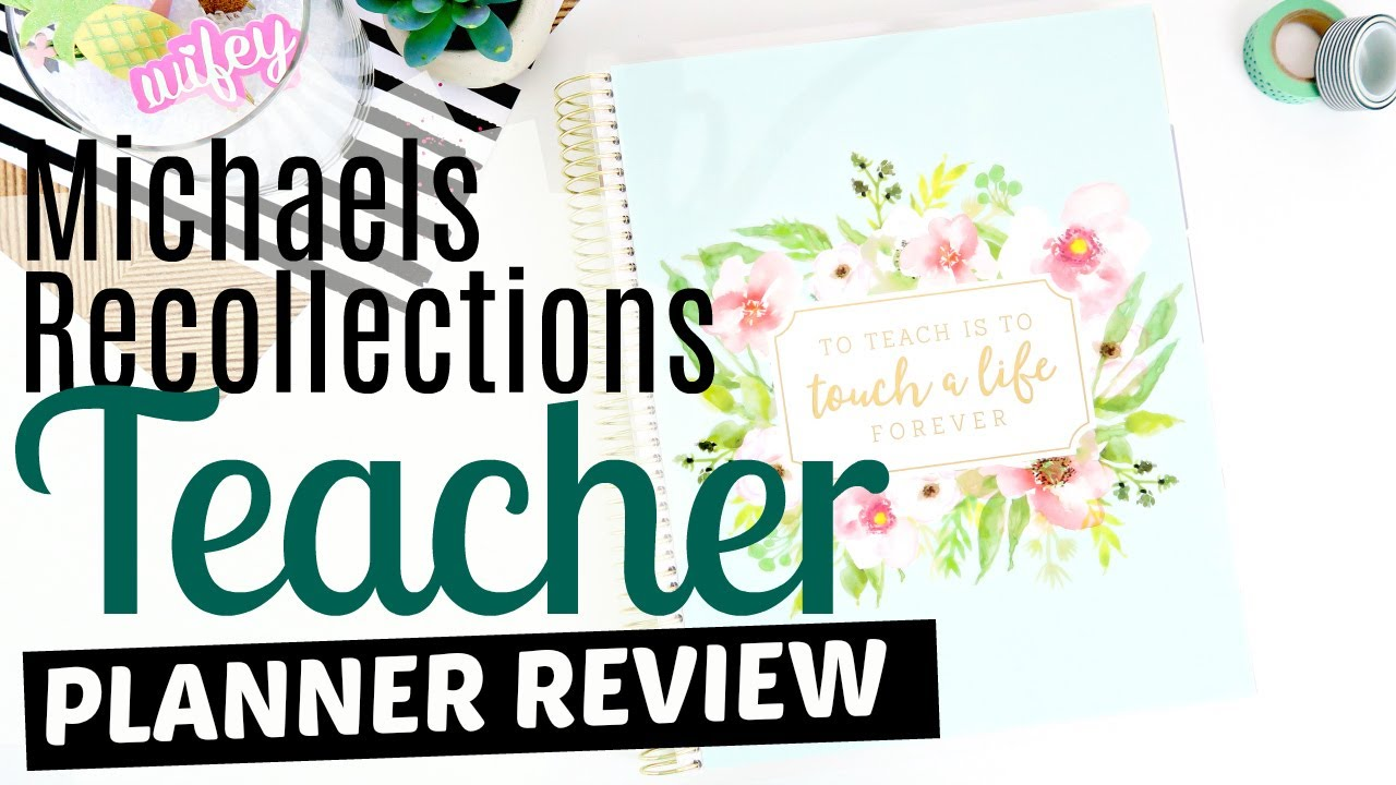 michaels recollections creative year teacher planner 2018 michaels recollections creative year teacher planner 2018 review mightylinksfo