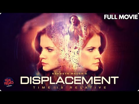 Displacement - Full Free Movie - Full Thriller Movie