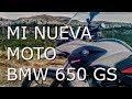 BMW 650 GS/MI NUEVA MOTO