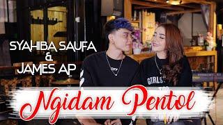 Syahiba Saufa Feat James Ap Ngidam Pentol