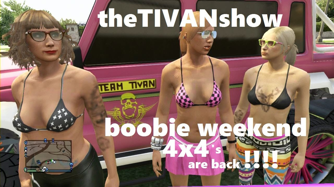 GTA 5 4x4 are back and boobies!