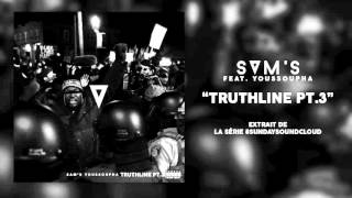Sam's feat. Youssoupha  - Truthline Pt.3 #SundaySoundcloud1