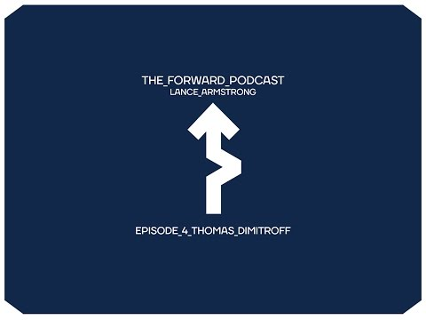 Episode 4: Thomas Dimitroff // The Forward Podcast with Lance Armstrong