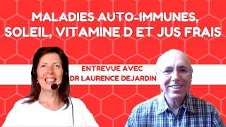 Maladies auto-immunes, soleil, vitamine D et jus frais